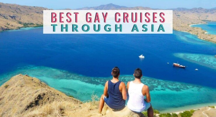 Gay Travel Asia- The Best Vacation Experience
